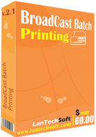 lantechsoft-broadcast-batch-printing-25-off.png
